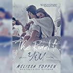 The Road to You | Melissa Toppen