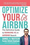 Kyпить Optimize Your Airbnb: The Definitive Guide to Ranking #1 in Airbnb Search на Amazon.com