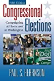 img - for By Paul S Herrnson - Congressional Elections: Campaigning At Home and In Washington, 5th (fifth) Edition: 5th (fifth) Edition book / textbook / text book