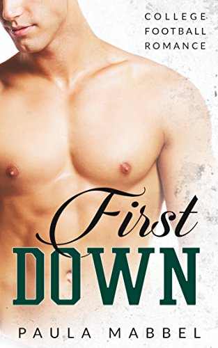 First Down: College Football Romance