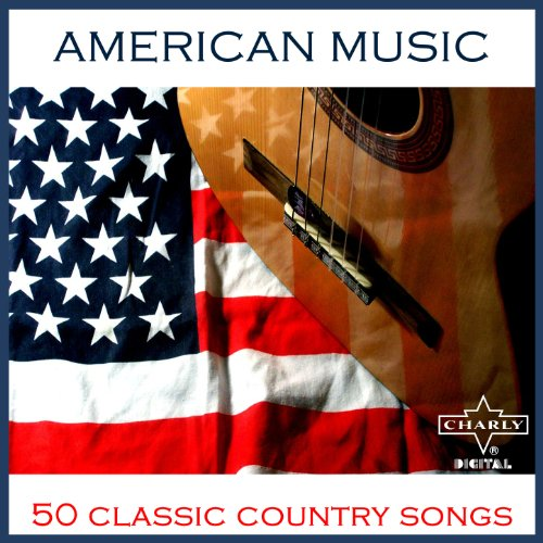 American Music: 50 Classic Country Songs