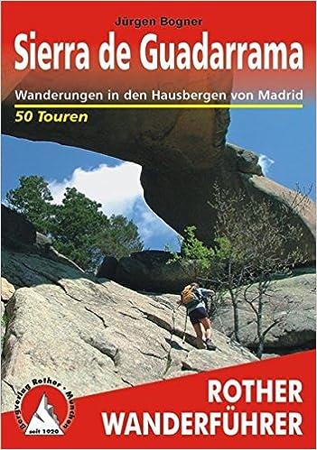 Sierra de Guadarrama: Wanderungen in den Hausbergen von ...