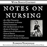 Notes on Nursing: What It Is, and What It Is Not: +Bonus Content