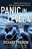 img - for Panic in Level 4: Cannibals, Killer Viruses, and Other Journeys to the Edge of Science book / textbook / text book
