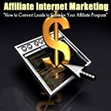 How To Convert Leads To Sales For Your Affiliate Program