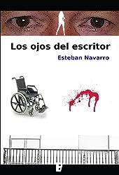 Los ojos del escritor (Spanish Edition)