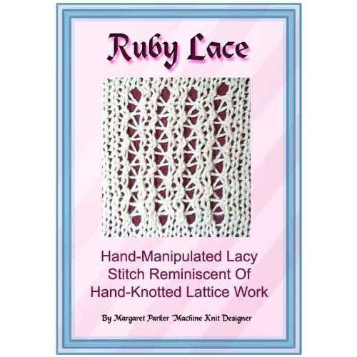 Ruby Lace Technique Machine Knitting ePattern All Machines (English Edition)
