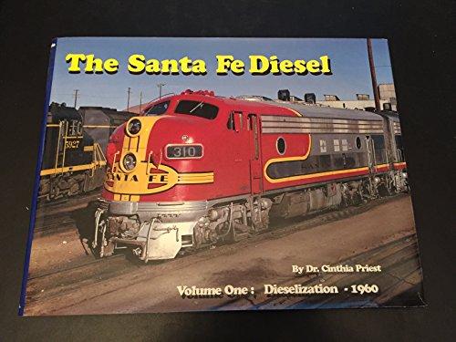 The Santa Fe Diesel, Vol. 1: Dieselization - 1960