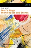 2010 the Best Men's Stage Monologues and Scenes, , 1575257734