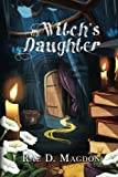 The Witch's Daughter (Amendyr) (Volume 3)