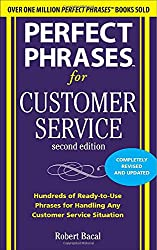 Perfect Phrases for Customer Service, Second Edition (Perfect Phrases Series)
