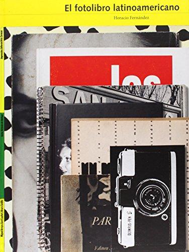 Descargar Libro El Fotolibro Latinoamericano Horacio Fernández Martínez