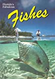 img - for Florida's Fabulous Fishes (Florida's Fabulous Nature) book / textbook / text book