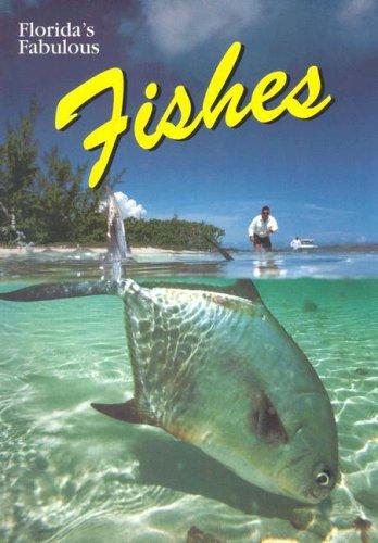 Florida's Fabulous Fishes (Florida's Fabulous ()