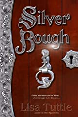 The Silver Bough: A Novel Kindle Edition