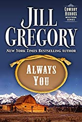 Always You (Cowboy Heroes Series)
