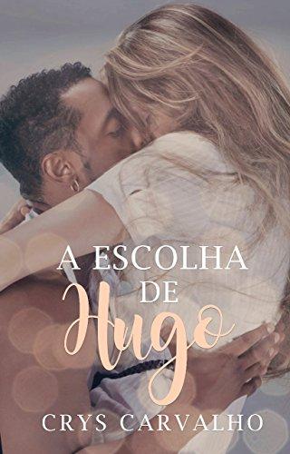 A Escolha de Hugo
