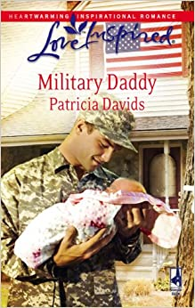 Military Daddy (Mounted Color Guard Series #2) (Love Inspired #442)