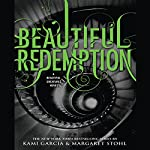 Beautiful Redemption | Kami Garcia,Margaret Stohl