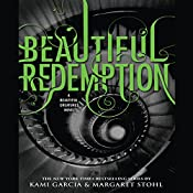 Beautiful Redemption | Kami Garcia, Margaret Stohl