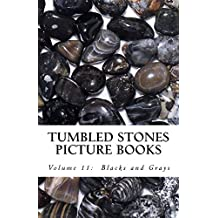 Blacks and Grays (Tumbled Stones Picture Books: Book 11)