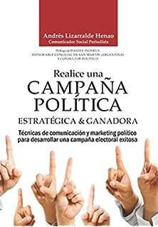 Un like no es un voto: Cómo ganar una campaña política ...
