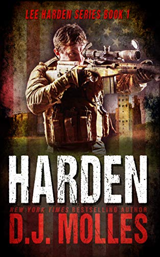 Harden (Lee Harden Series (The Remaining Universe) Book 1) by [Molles, DJ]