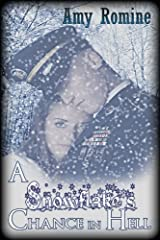 A Snowflake's Chance in Hell Kindle Edition