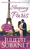 Sleeping with Paris (City of Love)