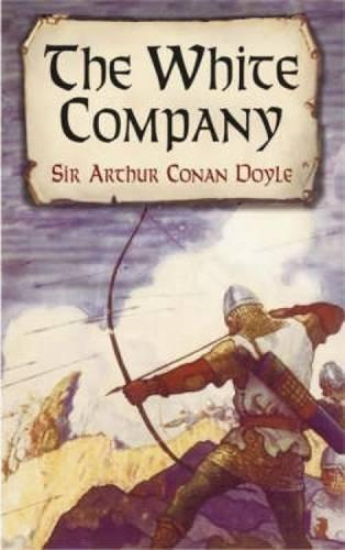 Read Online The White Company (Dover Books on Literature & Drama) pdf