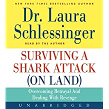 Surviving a Shark Attack (On Land) CD: Overcoming Betrayal and Dealing with Revenge