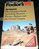 Arizona '95, Fodor's Travel Publications, Inc. Staff, 0679026924