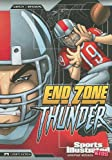 img - for End Zone Thunder (Sports Illustrated Kids Graphic Novels) book / textbook / text book