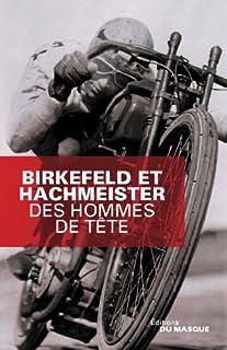 Des hommes de tête, Birkefeld, Richard