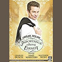 The Importance of Being Earnest (Dramatized)