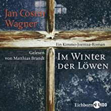 Im Winter der Löwen Hörbuch von Jan Costin Wagner Gesprochen von: Matthias Brandt