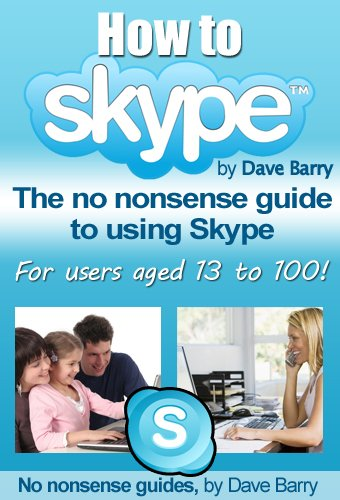 how-to-skype-the-no-nonsense-guide-to-skype