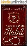 Creature of Habit (Book 3)