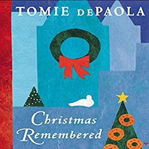 Christmas Remembered Audiobook