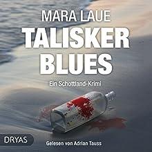 Talisker Blues: Ein Schottland-Krimi Hörbuch von Mara Laue Gesprochen von: Adrian Tauss