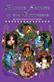 img - for Ancient Secrets of the Goddesses book / textbook / text book