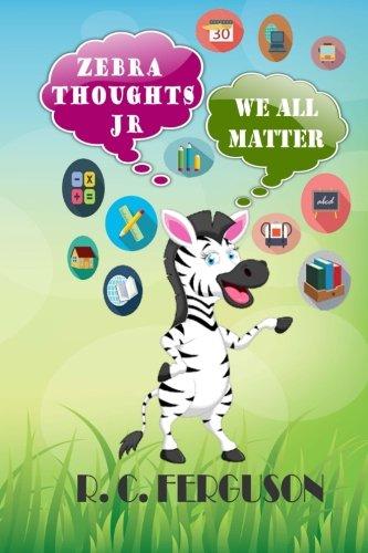 Download Zebra Thoughts Jr: We All Matter ebook