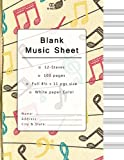 Blank Music Sheet: Music Manuscript Paper, Staff Paper, Musicians Notebook 12 Staves, 8.5 x 11, A4, 100 pages: Volume 3 (blank music notebook, keaft paper design)