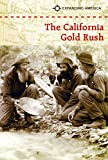 The California Gold Rush (Expanding America)