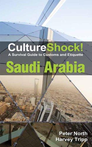 CultureShock! Saudi Arabia (Guide Arabia Travel Saudi)