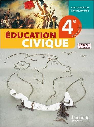 Livres Education Civique 4e - Livre élève - Edition 2011 epub pdf