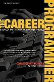 The Career Programmer, Christopher Duncan, 1590596242