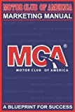 img - for Motor Club of America Marketing Manual: A Blueprint for Success book / textbook / text book