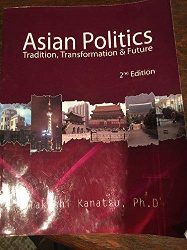 Asian Politics Tradition, Transformation & Future