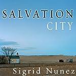 Salvation City: A Novel | Sigrid Nunez